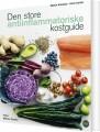 Den Store Antiinflammatoriske Kostguide - bog