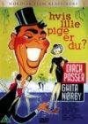Hvis Lille Pige Er Du - DVD