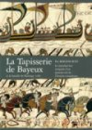 la tapisserie de bayeux et la bataille de hastings 1066 - bog