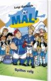 Mål! 16: Spillos Valg - bog