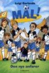 Mål! (8): Den Nye Anfører - bog