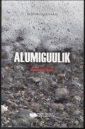 alumiguulik - bog