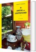 antik og loppefund - bog
