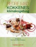 bedre mad - kokkenes klimakogebog - bog