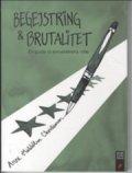 begejstring og brutalitet - bog