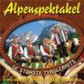alpenspektakel - de største tyrolerhits - cd