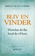 Birgitte Hultberg - Bliv En Vinder - Bog