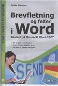 brevfletning og felter i word - bog