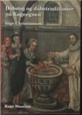 dåbstøj og dåbstraditioner på køgeegnen - bog