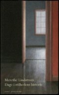dage i stilhedens historie - bog