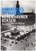 danskernes egen historie - københavner boksen - DVD