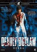 deadly outlaw - rekka - DVD