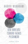den farveløse tsukuru tazakis pilgrimsår mp3 - Lydbog