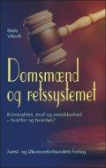 domsmænd og retssystemet : kriminalitet, straf og retssikkerhed - hvordan og hvorfor - bog