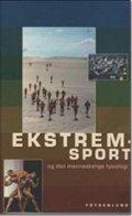 ekstremsport og den menneskelige fysiologi - bog