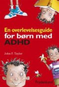 en overlevelsesguide for børn med adhd - bog