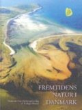 fremtidens natur i danmark - bog