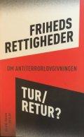frihedsrettigheder- tur/retur? antologi - bog