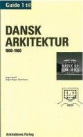 guide to danish architecture 1000-1960 - bog
