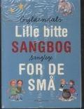 gyldendals lille bitte sangbog for de små. sanglege - bog