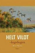 Merete Harrsen - Helt Vildt - Bog