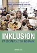 inklusion - et socialpolitisk indspark - bog