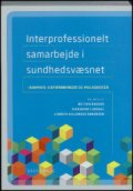 interprofessionelt samarbejde i sundhedsvæsnet - bog