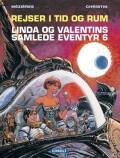 linda og valentins samlede eventyr 6: rejser i tid og rum - bog