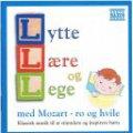 lytte lære og lege - med mozart - ro og hvile - cd