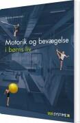 motorik og bevægelse i børns liv - bog