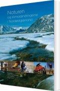 naturen og klimaændringerne i nordøstgrønland - bog