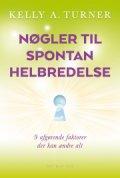 nøgler til spontan helbredelse - bog