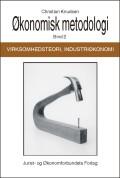 økonomisk metodologi, virksomhedsteori og industriøkonomi - bog