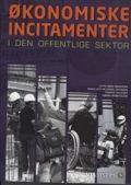 økonomiske incitamenter i den offentlige sektor - bog