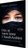 om at være kone i saudi-arabien - bog