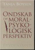 ondskab i et moralpsykologisk perspektiv - bog