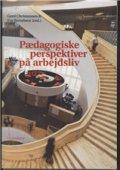 pædagogiske perspektiver på arbejdsliv - bog