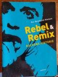 rebel & remix - rockens historie - bog