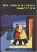 religionslærerens håndbog ii - bog