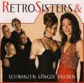 retrosisters - retrosisters und schwanzen sänger knaben - cd