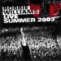 robbie williams - live summer 2003 - cd