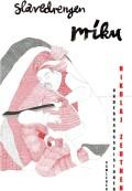 slavedrengen miku - bog