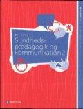 sundhedspædagogik & kommunikation 2 - bog
