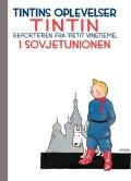 tintins oplevelser: tintin i sovjetunionen - reporteren fra - bog