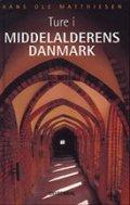 ture i middelalderens danmark - bog