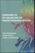 uddannelse og udvikling på professionshøjskoler - bog