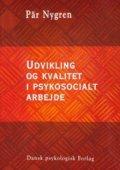 udvikling og kvalitet i psykosocialt arbejde - bog
