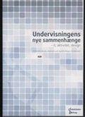 undervisningens nye sammenhænge - bog