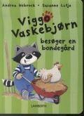 viggo vaskebjørn besøger en bondegård - bog