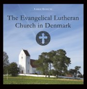 a brief guide to the evangelical lutheran church in denmark - bog